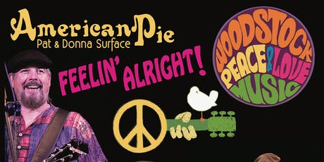 Feelin' Alright Woodstock 50 Concert Pat and Donna Surface tickets