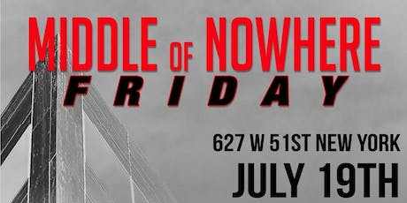 Middle of Nowhere  Friday Party tickets