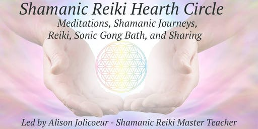 Full Moon - Shamanic Reiki Hearth Circle