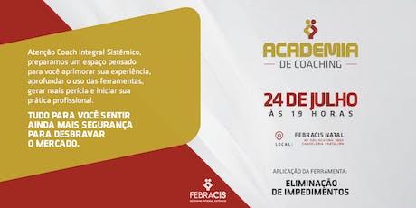[Natal/RN] Academia de Coaching Integral Sistêmico  bilhetes