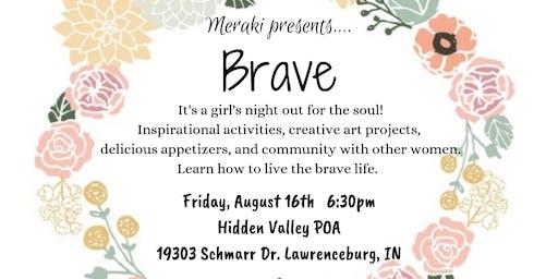 Brave- Women's Event & Fundraiser