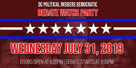 Night 2 - DC Democratic Debate Watch Party   tickets