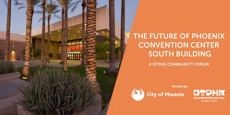 The Future of Phoenix Convention Center South Building tickets