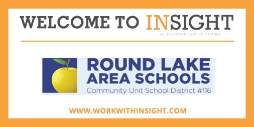 IL - Insight Onboarding Session for Round Lake Area Schools
