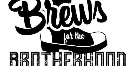 Brews for the Brotherhood- 2nd Bi-Annual Brewfest