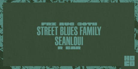 Street Blues Family and Seanloui at R Bar tickets