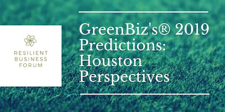 GreenBiz's® 2019 Predictions: Houston Perspectives tickets