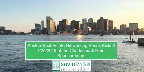 Boston Real Estate Networking Series Kickoff | Sponsored by Savin Automation tickets