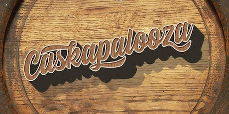 CASKAPALOOZA 2019 - Festival-Style Craft Beer Sampling tickets