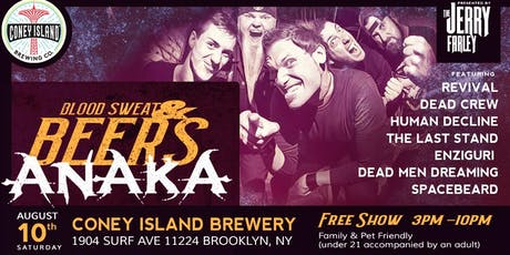 AnAkA's: Blood, Sweat, & BEERS! tickets