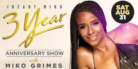 iHeart Miko 3 Year Anniversary Show tickets
