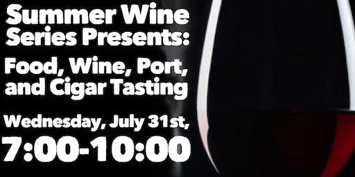 Summer Wine Series: Food, Wine, Port, & Cigar Tasting