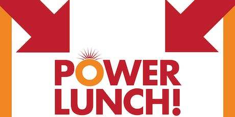 AUGUST POWERLUNCH! tickets