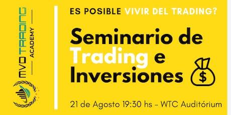 Mega-Seminario de Trading ''Ganar dinero con el Trading, es posible realmente?''  entradas