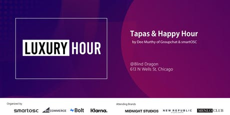 Luxury Hour by Dee Murthy of GroupChat | smartOSC  BigCommerce  Bolt Klarna tickets