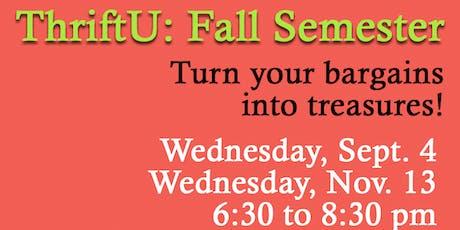 ThriftU: Fall Semester, Nov. 13 Class tickets