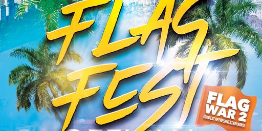 Flag Fest (The Official Labor day Kick off Party )