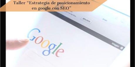 """Taller de """"Estrategia de posicionamiento en Google con SEO"""" entradas"""