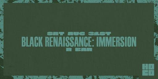 Black Renaissance: Immersion at R Bar