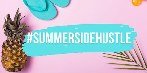 #SummerSideHustle August Event
