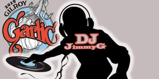 Garlic Festival After Party with DJ JimmyG!