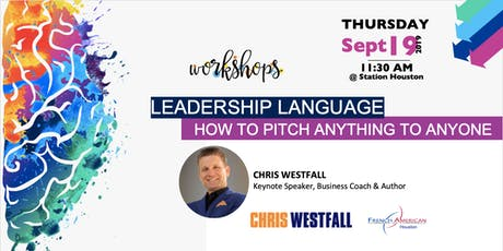 Leadership Language: How to Pitch Anything to Anyone tickets