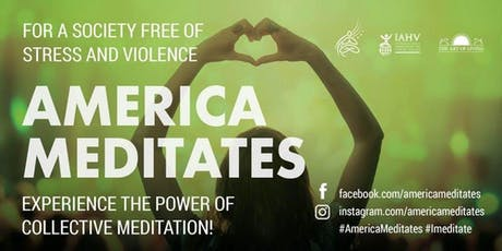 America Meditates - Experience the power of the largest group meditation! tickets