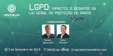 Impactos e desafios da Lei Geral de Proteção de Dados (LGPD) ingressos