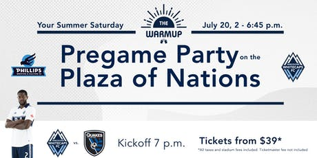 The Warmup - Pregame Party on the Plaza of Nations tickets