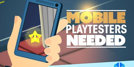 Playtesters Needed! Mobile Playtesting - Augmented Reality Gaming Studio tickets