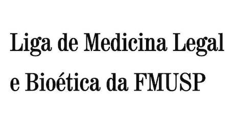 III Curso Introdutório da Liga de Medicina Legal e Bioética FMUSP ingressos