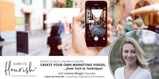 How to Create Your Own Marketing Videos, from Tech to Technique