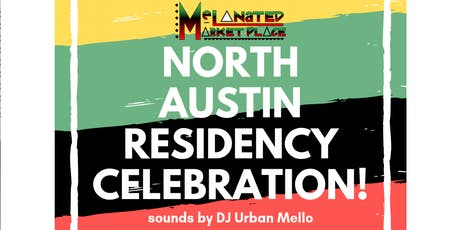 MMP'S North Austin Residency Celebration! tickets