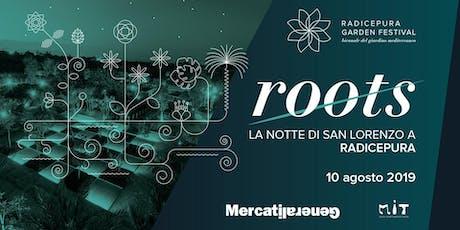 """""""Roots"""" Canarie Live + Dj set biglietti"""