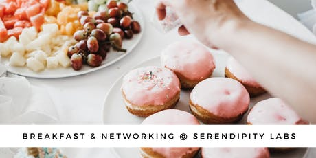Breakfast and Networking at Serendipity Labs billets