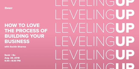 Leveling Up: How to Love The Process of Building Your Business tickets
