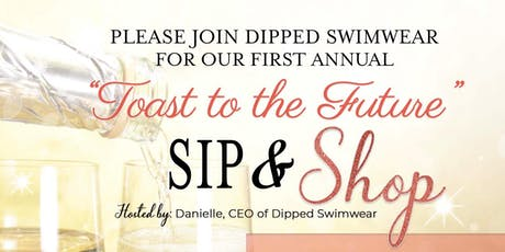 Toast to the Future SIP&Shop  tickets