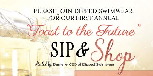 Toast to the Future SIP&Shop