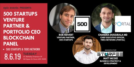 500 Startups Venture Partner & Tides.Network (Portal) CEO Blockchain Panel tickets