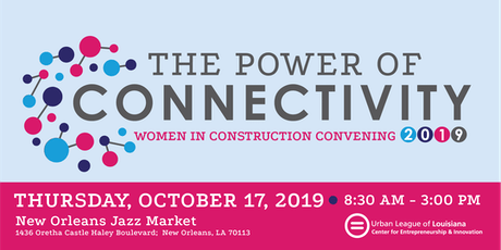 2019 Women in Construction Convening: The Power of Connectivity tickets