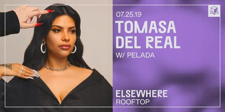 Tomasa del Real @ Elsewhere (Rooftop) tickets