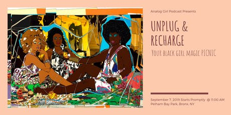 Unplug & Recharge Your Black Girl Magic Picnic tickets