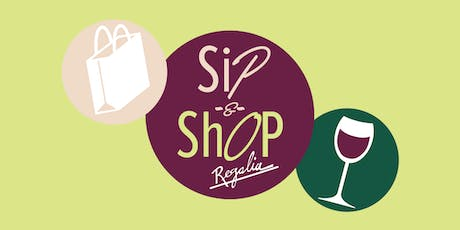 2nd Annual Sip & Shop at Regalia (Benefiting MOST) tickets