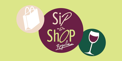 2nd Annual Sip & Shop at Regalia (Benefiting MOST)
