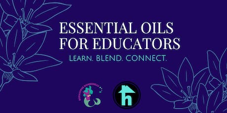 Bodacious Blending: Essential Oils for Educators tickets