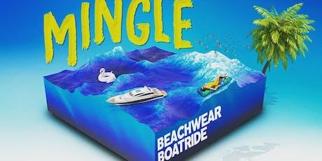 Mingle Beachwear Boatride  tickets