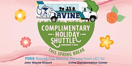 2020 Spring Break - UCI Holiday Shuttle - TO JOHN WAYNE AIRPORT - 3/19 & 3/20 tickets