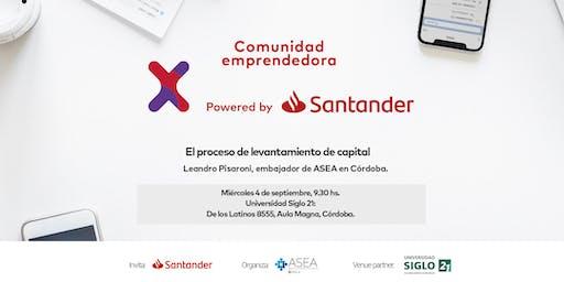 Comunidad Santander X | 4/09 | LEVANTAMIENTO DE CAPITAL | CÓRDOBA