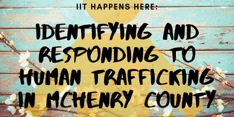 Identifying and Responding to Human Trafficking in McHenry County tickets