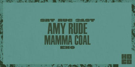Amy Rude and Mamma Coal at EXO tickets